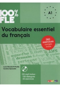 100% FLE Vocabulaire essentiel du français A1 + CD MP3