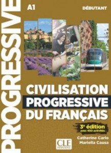 Civilisation progressive du francais avec 430 exercices + CD audio niveau debutant wydanie 3