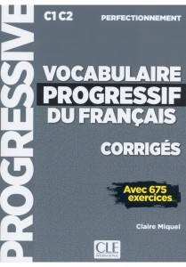 Vocabulaire progressif francais perfectionnamente C1/C2 klucz